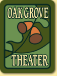 Oak Grove Theater